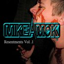 Michael Wells - Resentments vol .1
