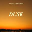 Tourist Attractions - Dusk