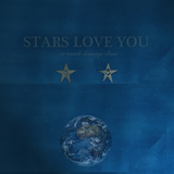 Stars Love You - So Much Damage Done