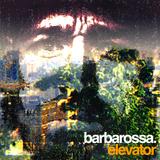 Barbarossa - Elevator