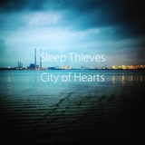 Sleep Thieves - City of Hearts