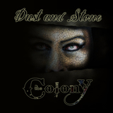 The Colony - Dust and Stone