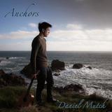 Daniel Mutch - Anchors