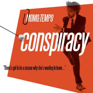Momo:tempo - Conspiracy: Declassified