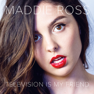 Maddie Ross - Not Your Only