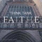 THINKTANK - FAITH