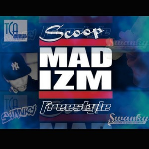 Scoop - Mad Izm [Radio]