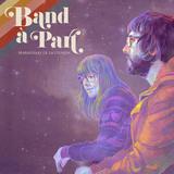 Band À Part - Maravillas De La Ciencia