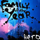 Family Of The Year - Hero