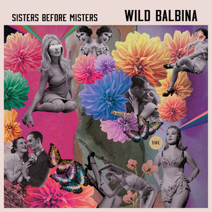 Wild Balbina - Looking Through You