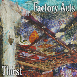 Factory Acts - Animal Spirits