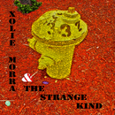 Xolie Morra & The Strange Kind - Original Demo Recordings