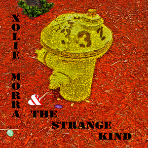 Xolie Morra & The Strange Kind - Letting You Go