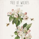 Tree Of Wolves - Half Light
