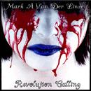 Mark A Van Der Linden - Revolution Calling