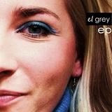 El Grey - El Grey EP