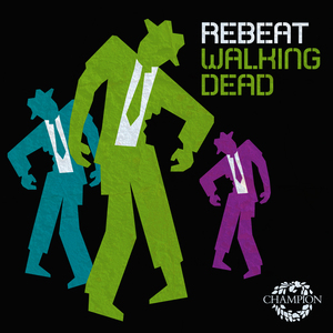 REBEAT - Walking Dead (Calvertron Remix)