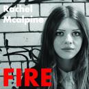 Rachel Mcalpine - Fire