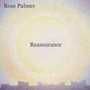 Ross Palmer - Reassurance EP