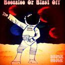 Drunk Mule - Boogaloo Or Blast Off
