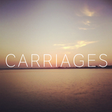Carriages - Up In The Blue