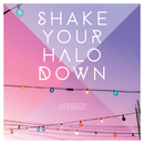 Shake Your Halo Down - Signals