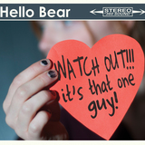 Hello Bear - WATCH OUT!!! It's That One Guy!