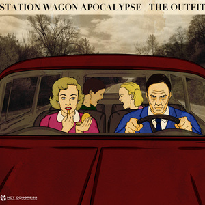 The Outfit - Station Wagon Apocalypse