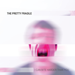 The Pretty Fragile - Touch Me