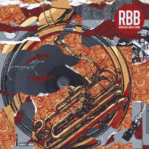 Renegade Brass Band - Barrio