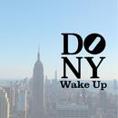 Dukes Of New York - Wake Up