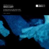 Mavis Gary - Death And The Long Drive Home