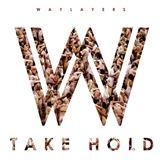 Waylayers - Take Hold