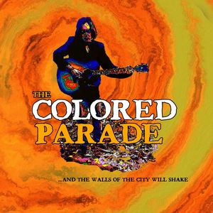 The Colored Parade - I'm Indestructible