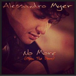Alessandro Myer - No More (Open The Door)