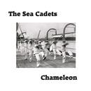 The Sea Cadets - Chameleon
