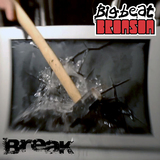 The Great & The Magnificent - Big Beat Bronson - Break