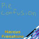 Marcus Freestone - Pie Confusion