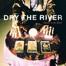 Dry the River - Everlasting Light