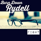 BURN DOWN RYDELL - FIGHT feat.Fred Mascherino (taking back sunday/terrible things)