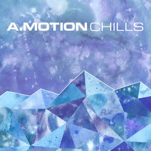 A.Motion - Chills (Moony Remix)
