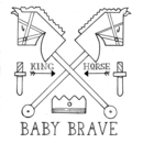 Baby Brave - King Horse