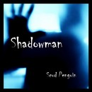 Scud Penguin - Shadowman