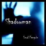 Scud Penguin - Shadowman