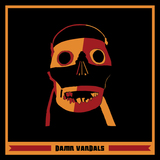 Damn Vandals  - Cities Of A Plastic World / Too Lazy To Die Too Stoned To Live