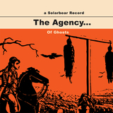 The Agency... - Of Ghosts