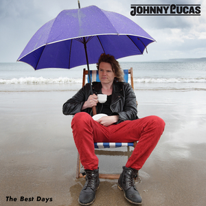 Johnny Lucas - JOHNNY LUCAS - The Best Days
