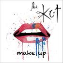 The Kut - Make Up