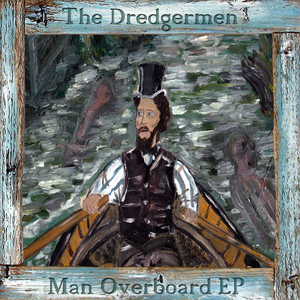 The Dredgermen - Rub Salt In The Wounds