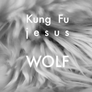 Kung Fu Jesus - Wander